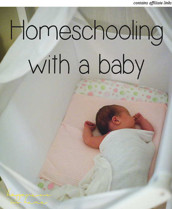 Homeschooling with a baby | Happiness is here