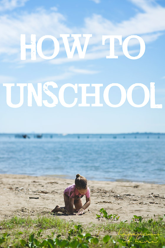 How to Unschool