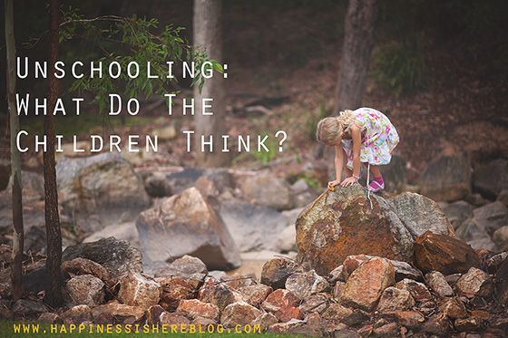 Unschooling: What Do The Children Think?