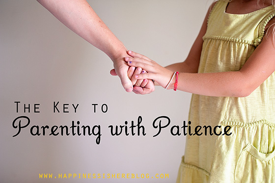 The Key to Parenting with Patience