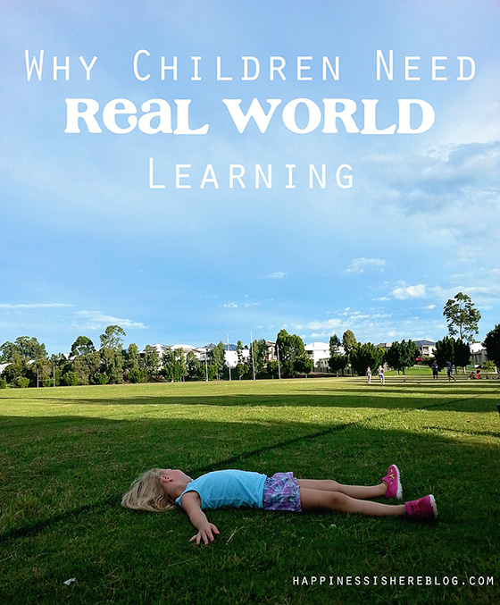 Why Children Need Real World Learning