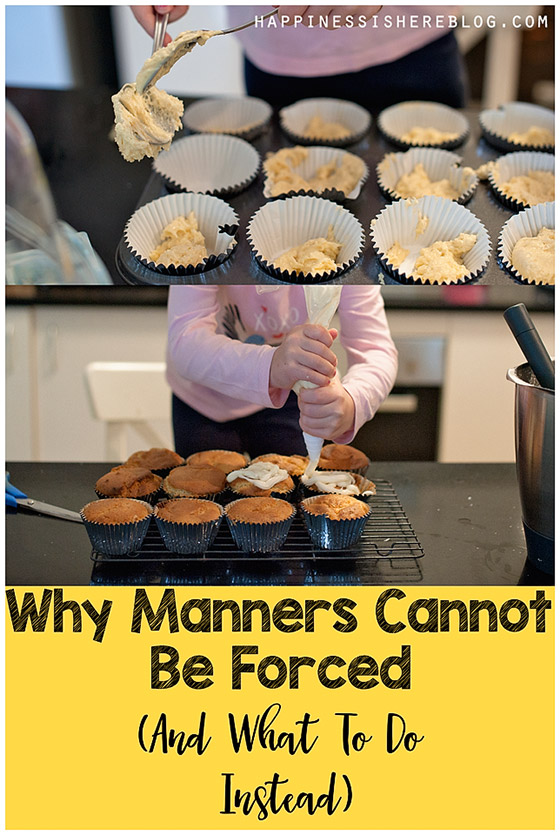 Why Manners Cannot Be Forced (And What To Do Instead)