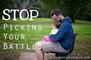 Stop Picking Your Battles