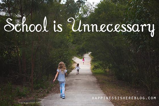 School is Unnecessary