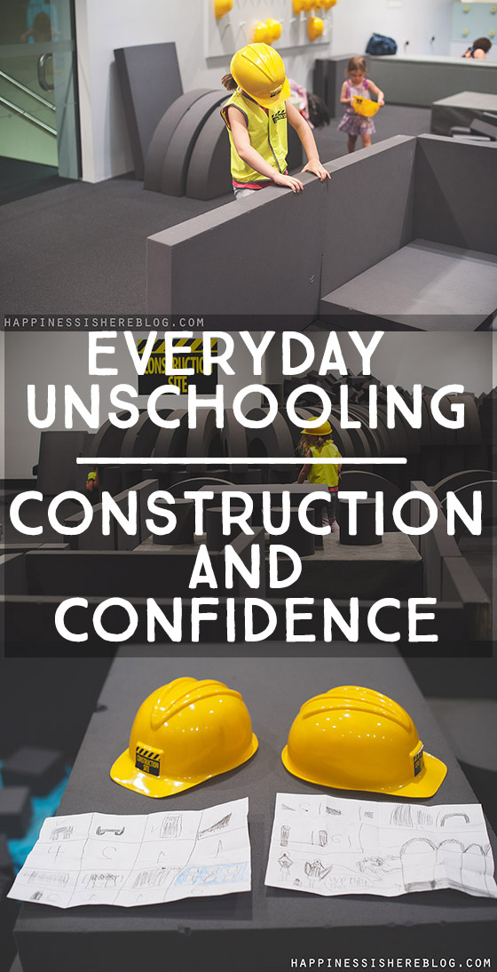 Everyday Unschooling: Construction