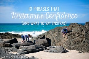 10 Phrases That Undermine Confidence (and What to Say Instead)