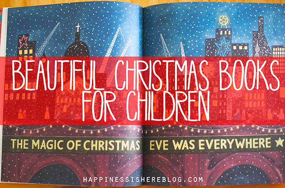 Beautiful Christmas Books For Children Happiness Is Here