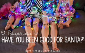 10 Responses to 'Have you been good for Santa?'
