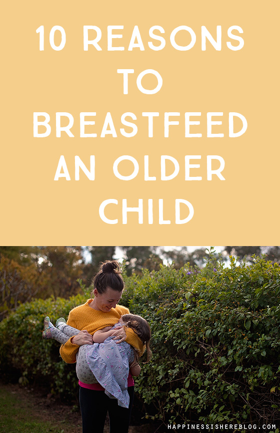 10 Reasons to Breastfeed an Older Child